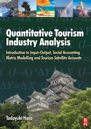 Quantitative Tourism Industry Analysis: 1st Edition (Hardback) book cover