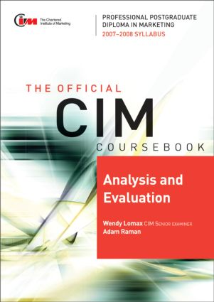 CIM Coursebook 07/08 Analysis and Evaluation