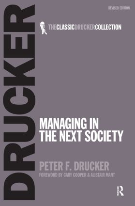 Managing in the Next Society (Paperback) book cover