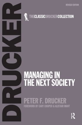 Managing in the Next Society: 1st Edition (Paperback) book cover