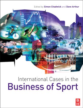 International Cases in the Business of Sport (Paperback) book cover