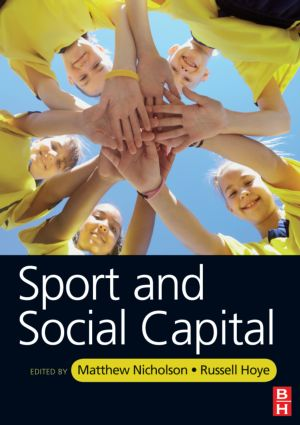 Sport and Social Capital: 1st Edition (Paperback) book cover
