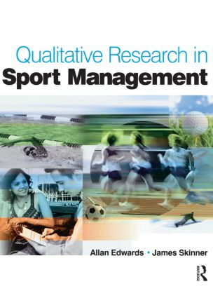 Qualitative Research in Sport Management: 1st Edition (Paperback) book cover