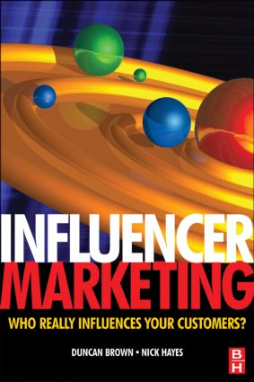 Who should evaluate the influencers in your market?