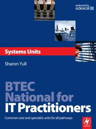 BTEC National for IT Practitioners: Systems units: 1st Edition (Paperback) book cover