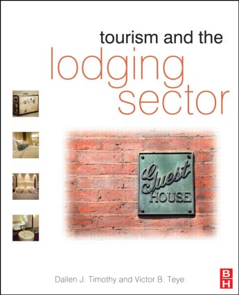 Tourism and the Lodging Sector: 1st Edition (Paperback) book cover