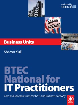 BTEC National for IT Practitioners: Business units: 1st Edition (Paperback) book cover