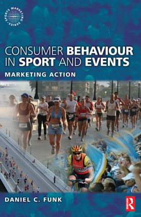 Consumer Behaviour in Sport and Events: 1st Edition (Paperback) book cover