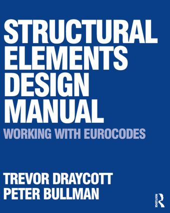 Structural Elements Design Manual: Working with Eurocodes: 1st Edition (Paperback) book cover