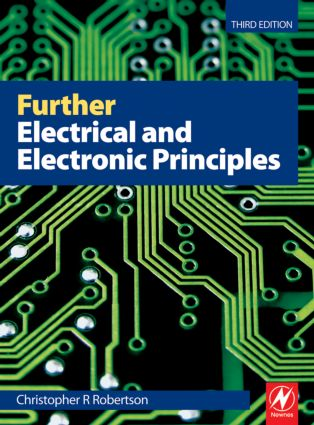 Further Electrical and Electronic Principles, 3rd ed: 3rd Edition (Paperback) book cover