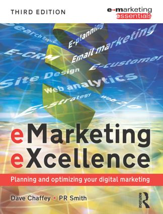 eMarketing eXcellence: Planning and Optimising your Digital Marketing, 3rd Edition (Paperback) book cover