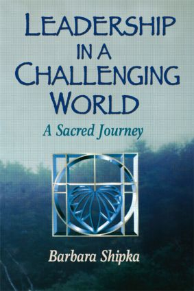 Leadership in a Challenging World: 1st Edition (Paperback) book cover