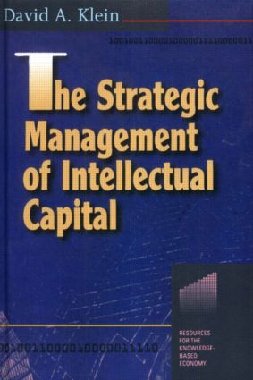 The Strategic Management of Intellectual Capital: 1st Edition (Paperback) book cover
