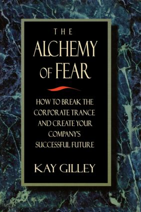 The Alchemy of Fear