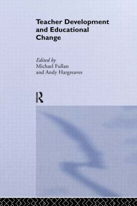 Teacher Development And Educational Change (Paperback) book cover