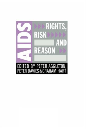 AIDS: Rights, Risk and Reason book cover