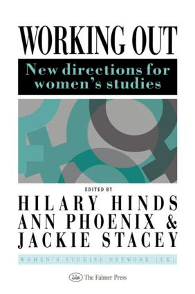 Working Out: New Directions For Women's Studies, 1st Edition (Hardback) book cover