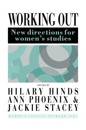 Working Out: New Directions For Women's Studies, 1st Edition (Paperback) book cover