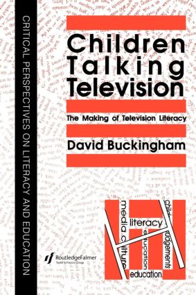 Children Talking Television: The Making Of Television Literacy (Paperback) book cover