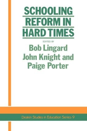 Schooling Reform In Hard Times: 1st Edition (Paperback) book cover