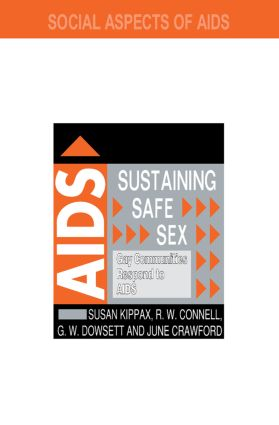 Sustaining Safe Sex: Gay Communities Respond to AIDS book cover