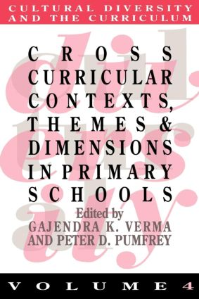 Cross Curricular Contexts, Themes And Dimensions In Primary Schools: 1st Edition (Paperback) book cover