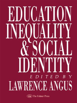 Education, Inequality And Social Identity: 1st Edition (Hardback) book cover