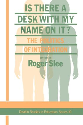 Is There A Desk With My Name On It?: The Politics Of Integration, 1st Edition (Paperback) book cover