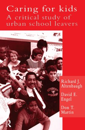 Caring For Kids: A Critical Study Of Urban School Leavers, 1st Edition (Paperback) book cover