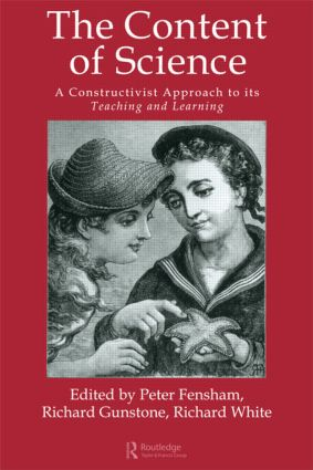 The Content Of Science: A Constructive Approach To Its Teaching And Learning: 1st Edition (Paperback) book cover