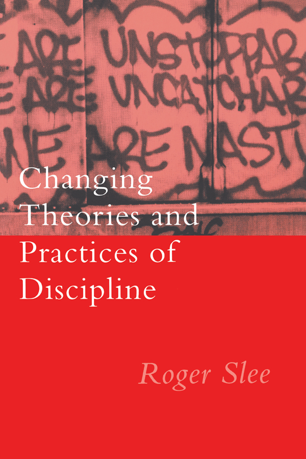 Changing Theories And Practices Of Discipline: 1st Edition (Paperback) book cover