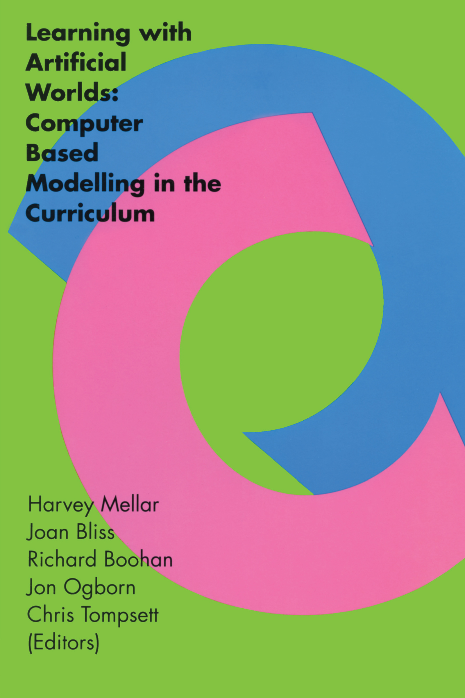 Learning With Artificial Worlds: Computer Based Modelling In The Curriculum, 1st Edition (Paperback) book cover