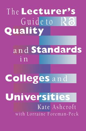 The Lecturer's Guide to Quality and Standards in Colleges and Universities