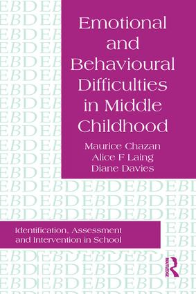 Emotional And Behavioural Difficulties In Middle Childhood: Identification, Assessment And Intervention In School, 1st Edition (Paperback) book cover