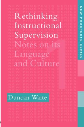 Rethinking Instructional Supervision