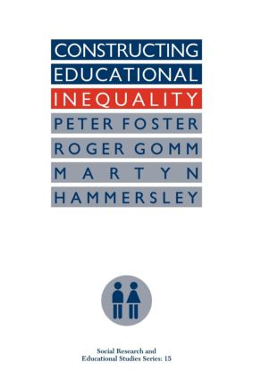 Constructing Educational Inequality: A Methodological Assessment, 1st Edition (Paperback) book cover