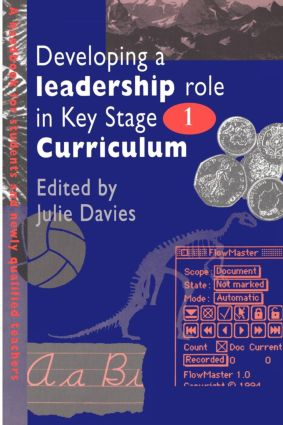 Developing a Leadership Role Within the Key Stage 1 Curriculum
