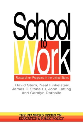 School To Work: Research On Programs In The United States, 1st Edition (Paperback) book cover