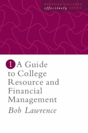 A Guide To College Resource And Financial Management: 1st Edition (Paperback) book cover
