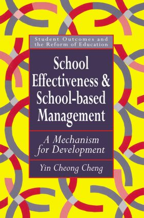 School Effectiveness And School-Based Management: A Mechanism For Development, 1st Edition (Paperback) book cover