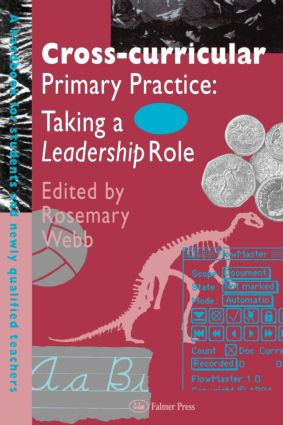 Cross-Curricular Primary Practice: Taking a Leadership Role (Paperback) book cover