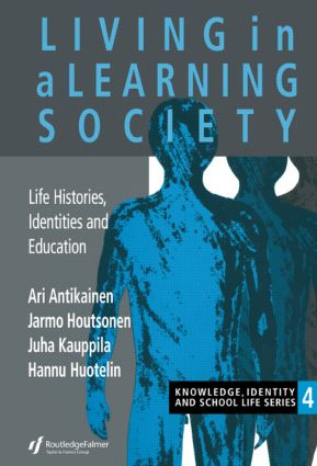 Living In A Learning Society: Life-Histories, Identities And Education, 1st Edition (Paperback) book cover