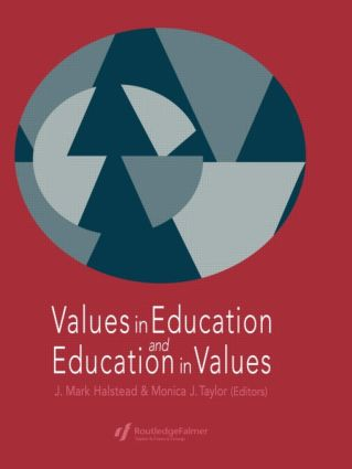 Values in Education and Education in Values: 1st Edition (Paperback) book cover