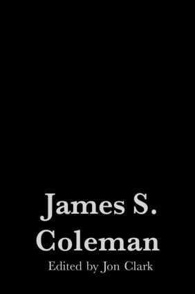 Coleman's Contributions to Education: Theory, Research Styles and Empirical Research