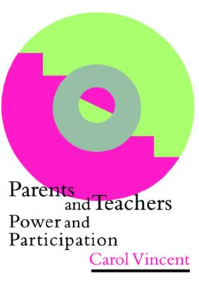 Parents And Teachers: Power And Participation (Paperback) book cover