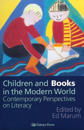 Children And Books In The Modern World: Contemporary Perspectives On Literacy, 1st Edition (Paperback) book cover
