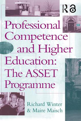 Professional Competence And Higher Education: The ASSET Programme, 1st Edition (Paperback) book cover