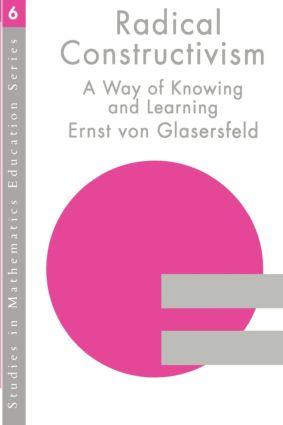 RADICAL CONSTRUCTIVISM: 1st Edition (Paperback) book cover