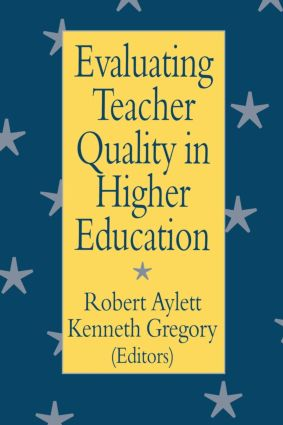 Evaluating Teacher Quality in Higher Education (Paperback) book cover
