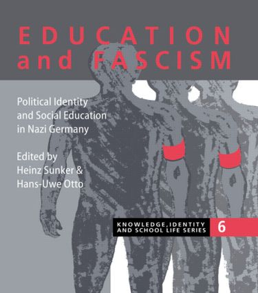 Education and Fascism: Political Formation and Social Education in German National Socialism, 1st Edition (Hardback) book cover